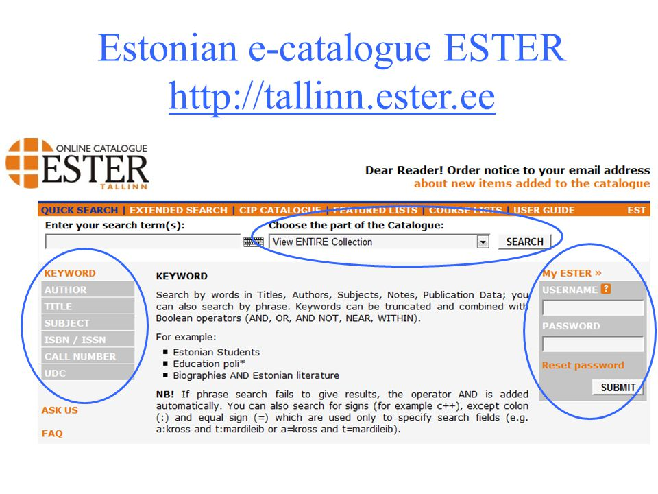 Estonian e-catalogue ESTER http://tallinn.ester.ee