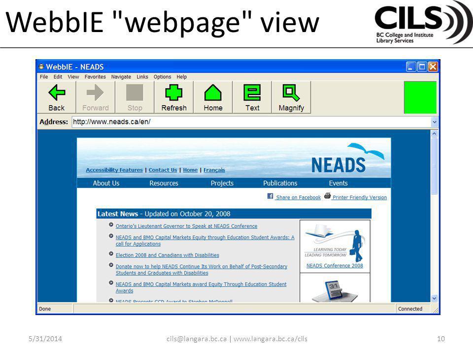 WebbIE webpage view 5/31/201410cils@langara.bc.ca | www.langara.bc.ca/cils