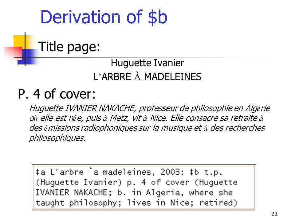 23 Derivation of $b Title page: Huguette Ivanier L ARBRE À MADELEINES P. 4 of cover: Huguette IVANIER NAKACHE, professeur de philosophie en Alg é rie