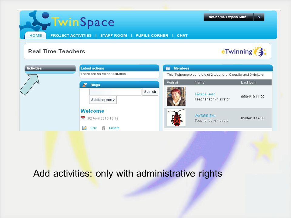 TwinSpace look Add activities: only with administrative rights