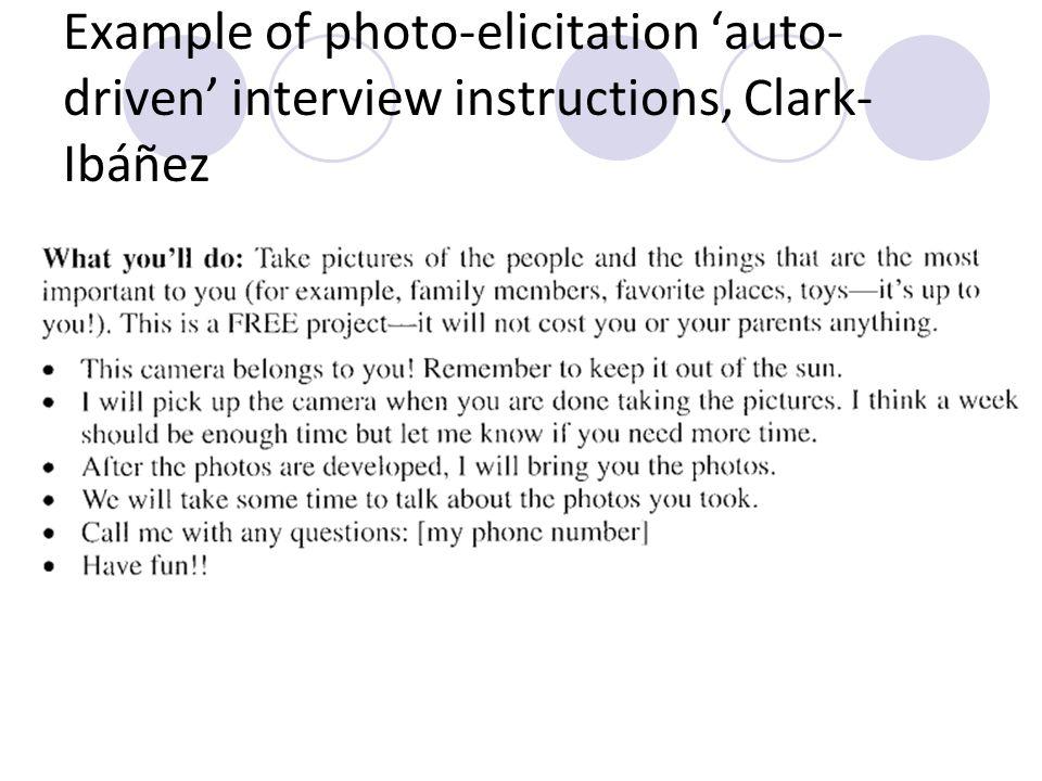 Example of photo-elicitation auto- driven interview instructions, Clark- Ibáñez