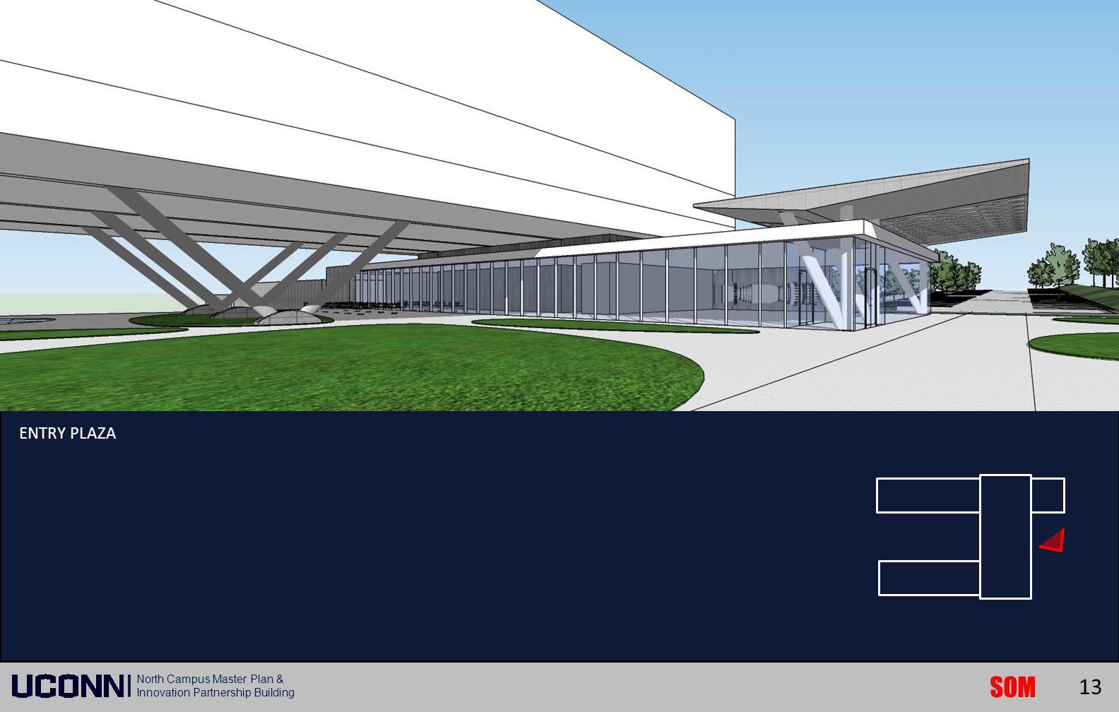 SOM North Campus Master Plan & Innovation Partnership Building ENTRY PLAZA 13