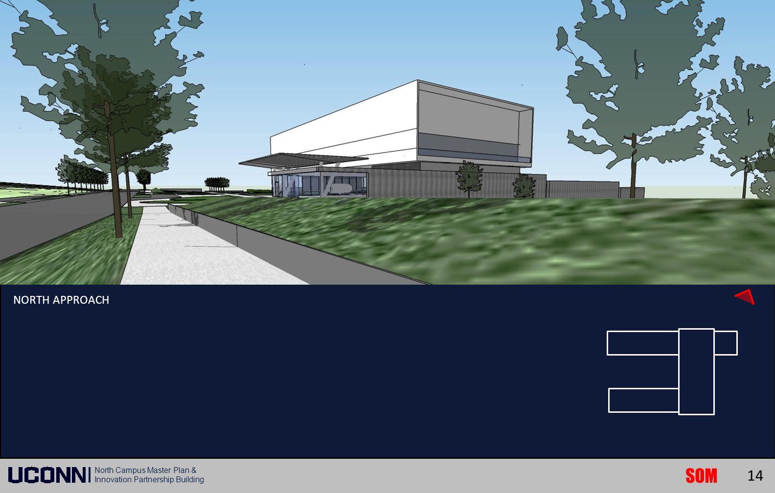 SOM North Campus Master Plan & Innovation Partnership Building NORTH APPROACH 14