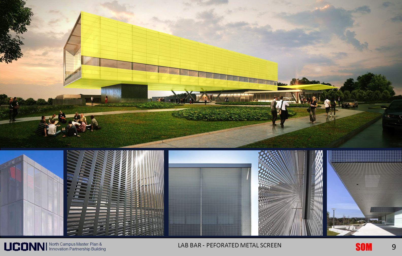 SOM North Campus Master Plan & Innovation Partnership Building LAB BAR - PEFORATED METAL SCREEN 9