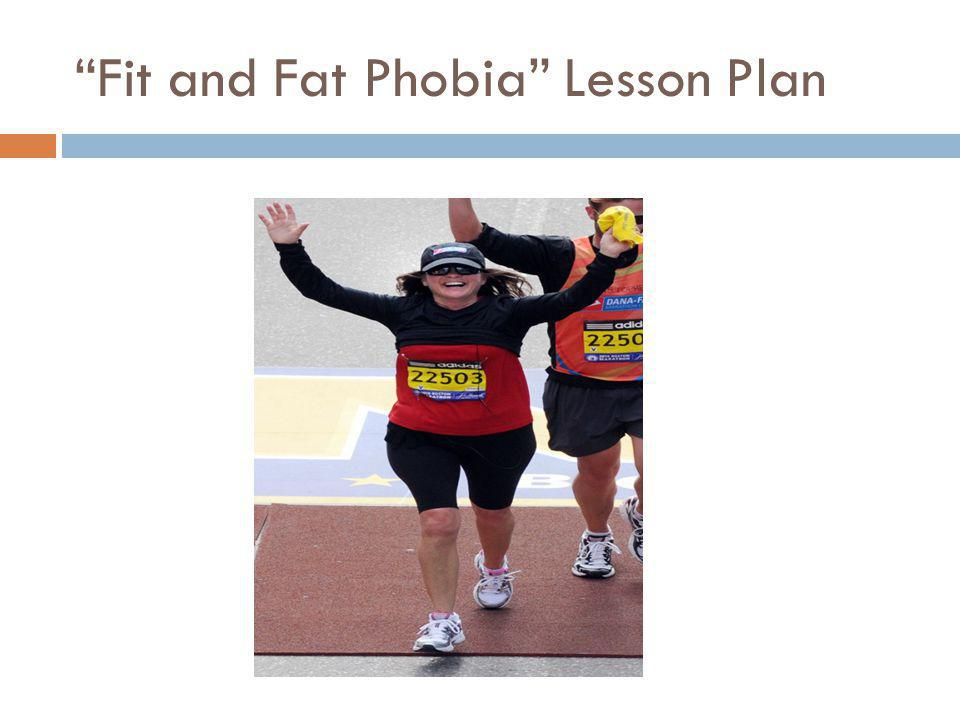 Fit and Fat Phobia Lesson Plan