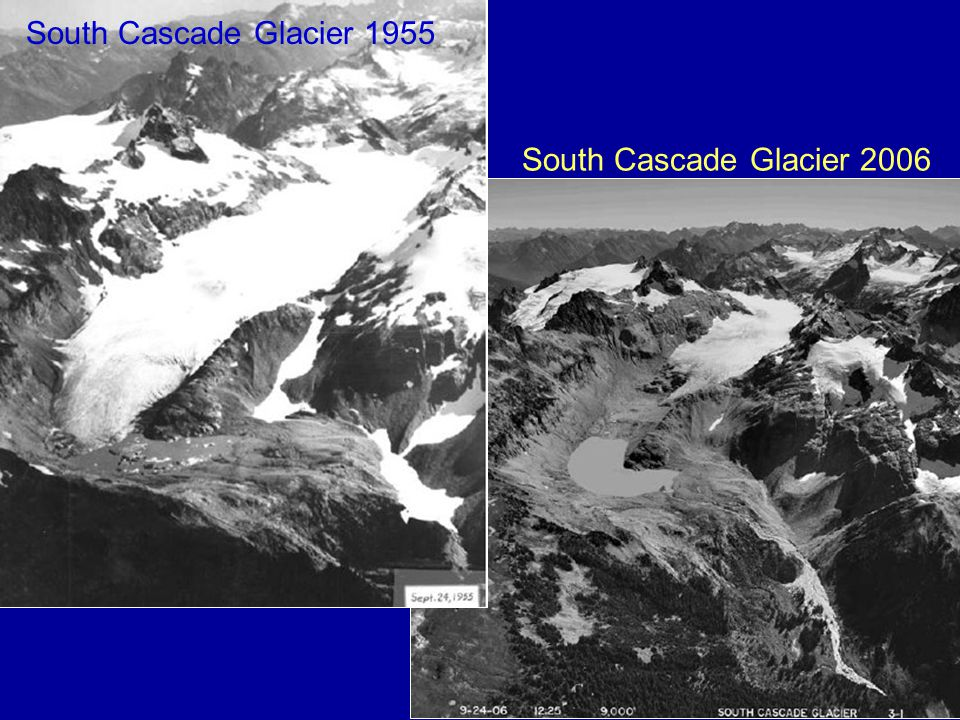 South Cascade Glacier 1955 South Cascade Glacier 2006