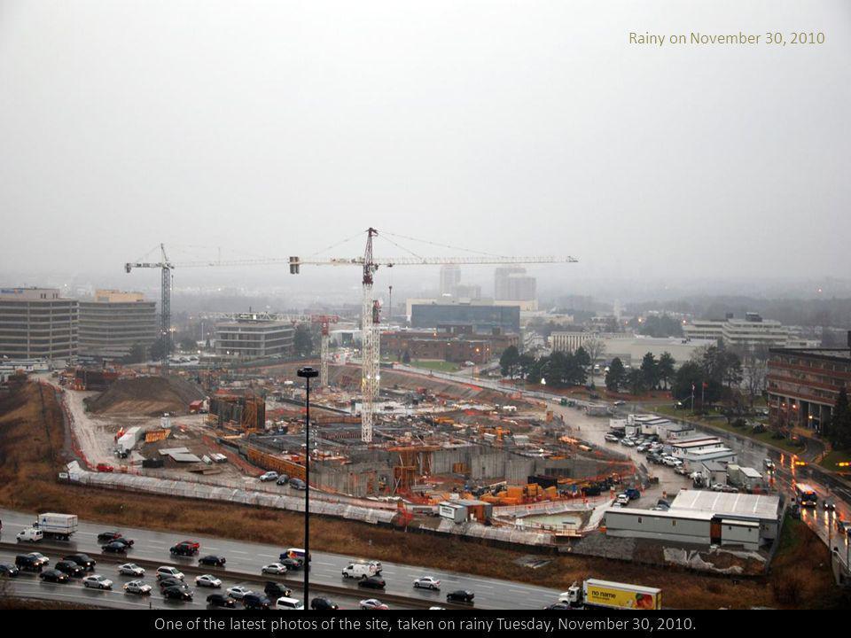 Rainy on November 30, 2010 One of the latest photos of the site, taken on rainy Tuesday, November 30, 2010.