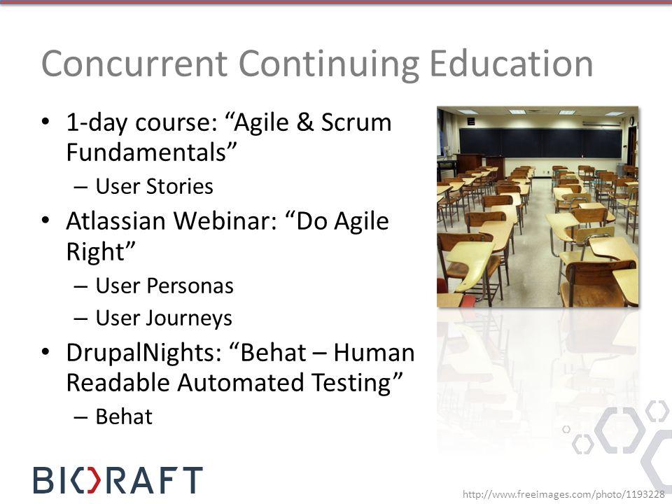 Concurrent Continuing Education 1-day course: Agile & Scrum Fundamentals – User Stories Atlassian Webinar: Do Agile Right – User Personas – User Journ