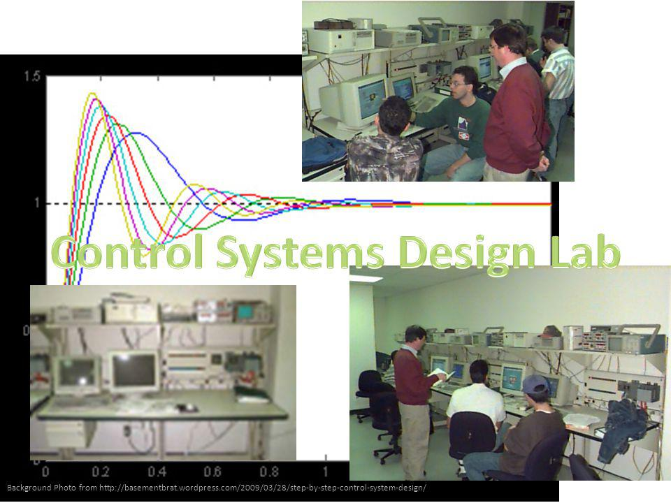 Background Photo from http://basementbrat.wordpress.com/2009/03/28/step-by-step-control-system-design/