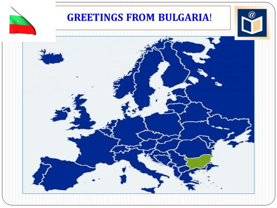 GREETINGS FROM BULGARIA !