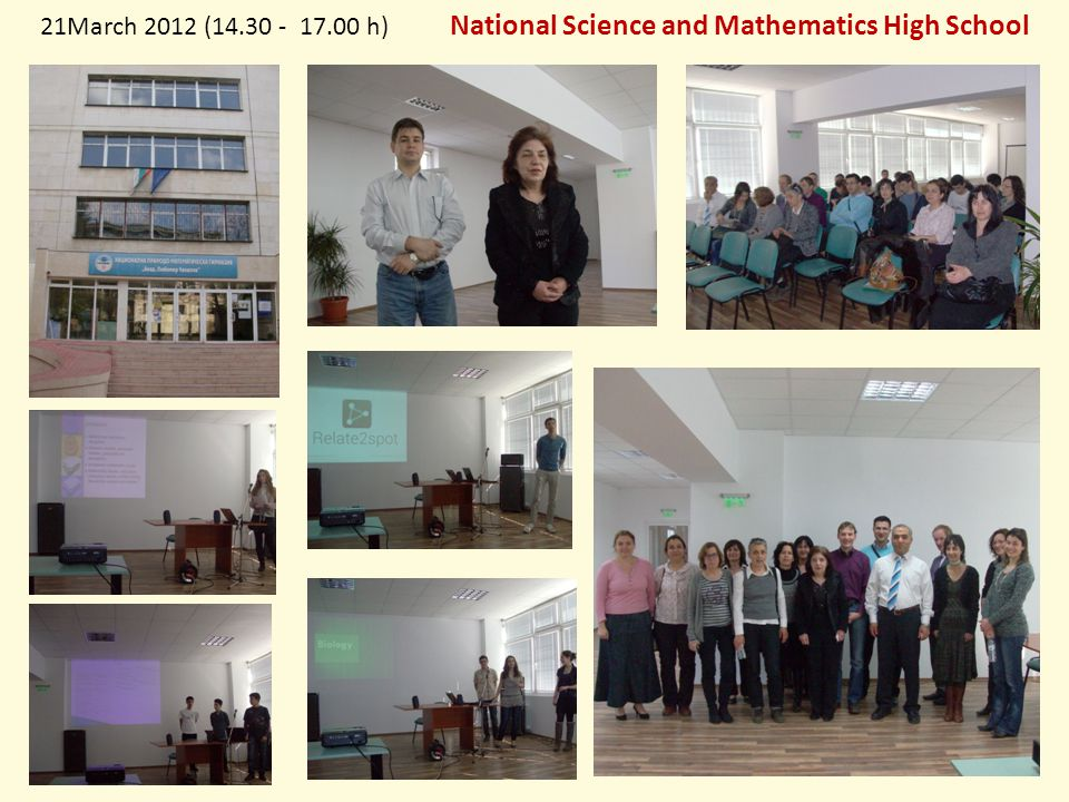 21March 2012 (14.30 - 17.00 h) National Science and Mathematics High School