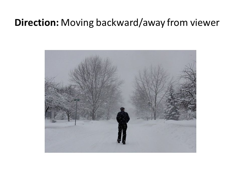 Direction: Moving backward/away from viewer
