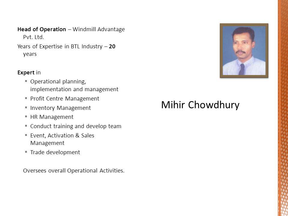Head of Operation – Windmill Advantage Pvt.Ltd.