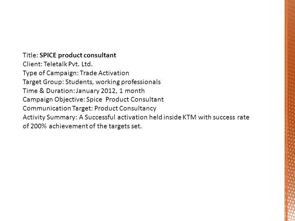 Title: SPICE product consultant Client: Teletalk Pvt.