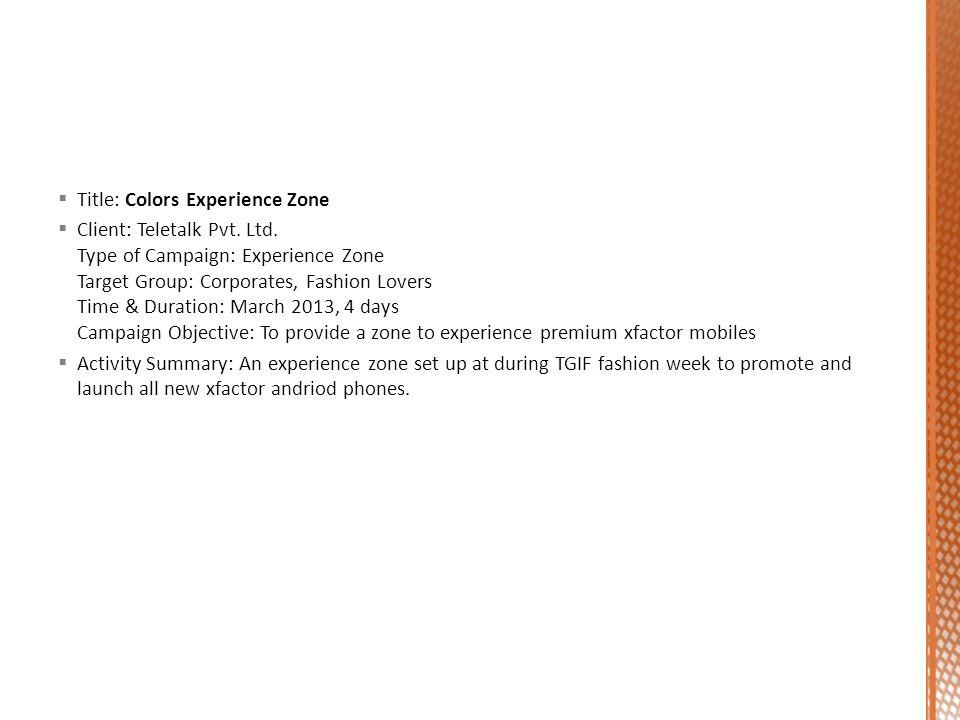 Title: Colors Experience Zone Client: Teletalk Pvt.