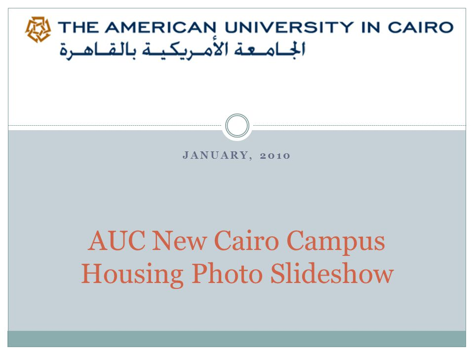 JANUARY, 2010 AUC New Cairo Campus Housing Photo Slideshow