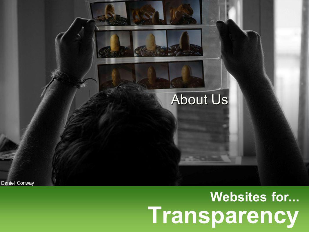 Websites for... Daniel Conway Transparency About Us