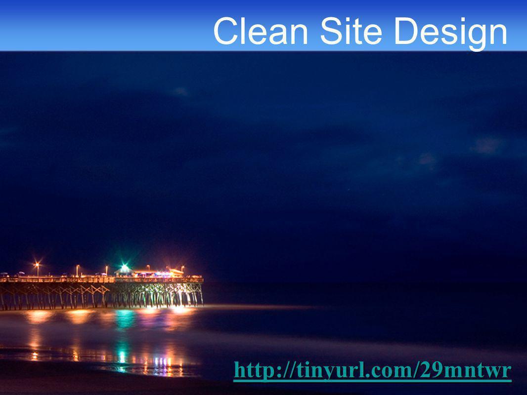 Clean Site Design http://tinyurl.com/29mntwr
