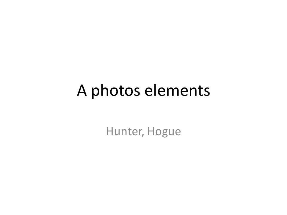 A photos elements Hunter, Hogue