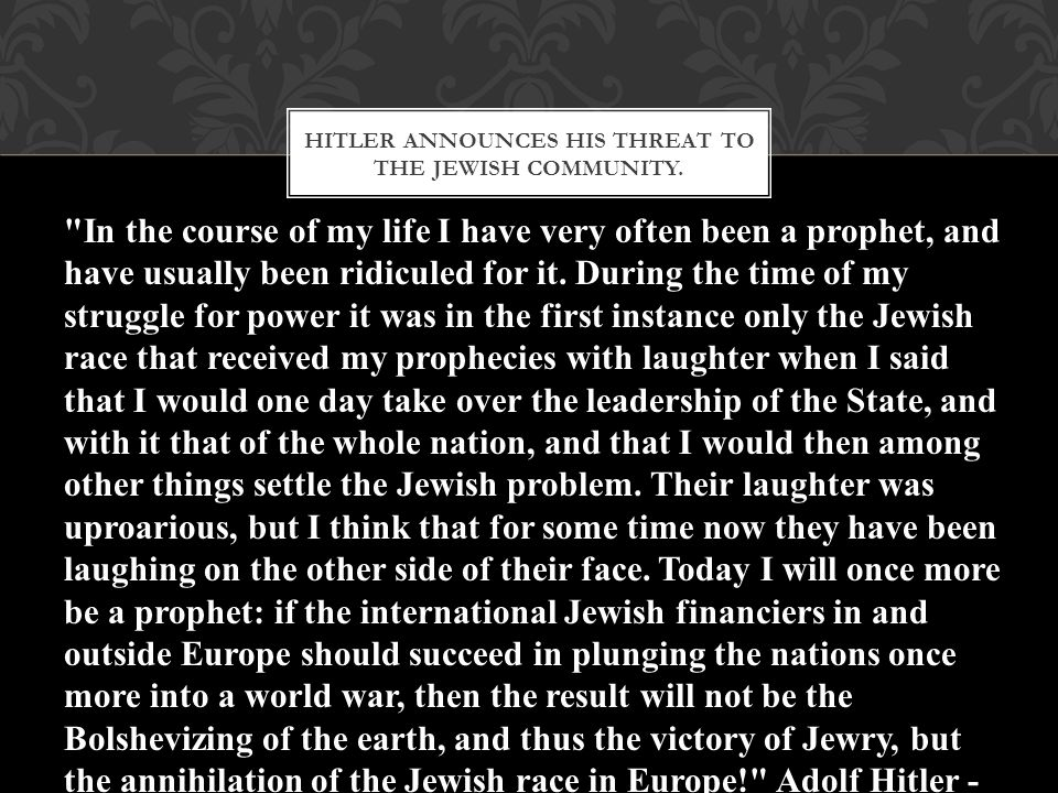 HITLER ANNOUNCES HIS THREAT TO THE JEWISH COMMUNITY.