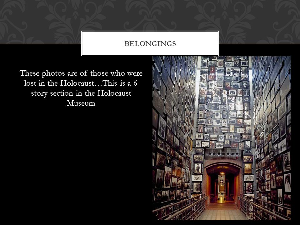These photos are of those who were lost in the Holocaust…This is a 6 story section in the Holocaust Museum BELONGINGS