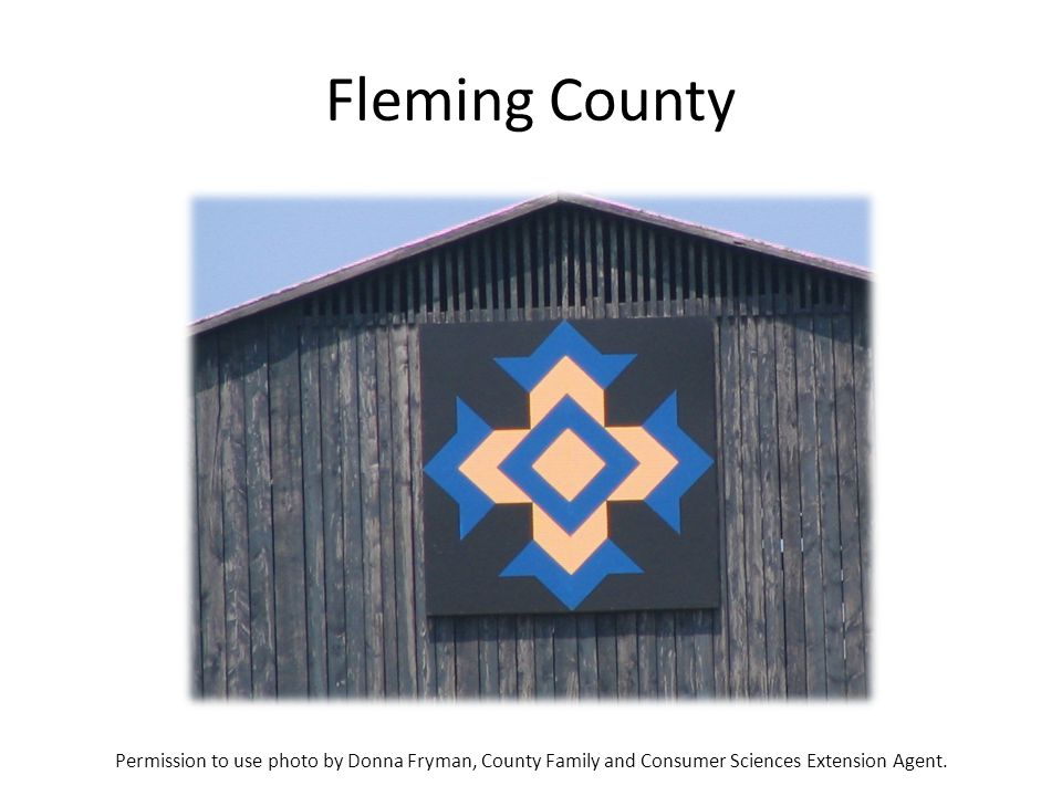 Fleming County Permission to use photo by Donna Fryman, County Family and Consumer Sciences Extension Agent.