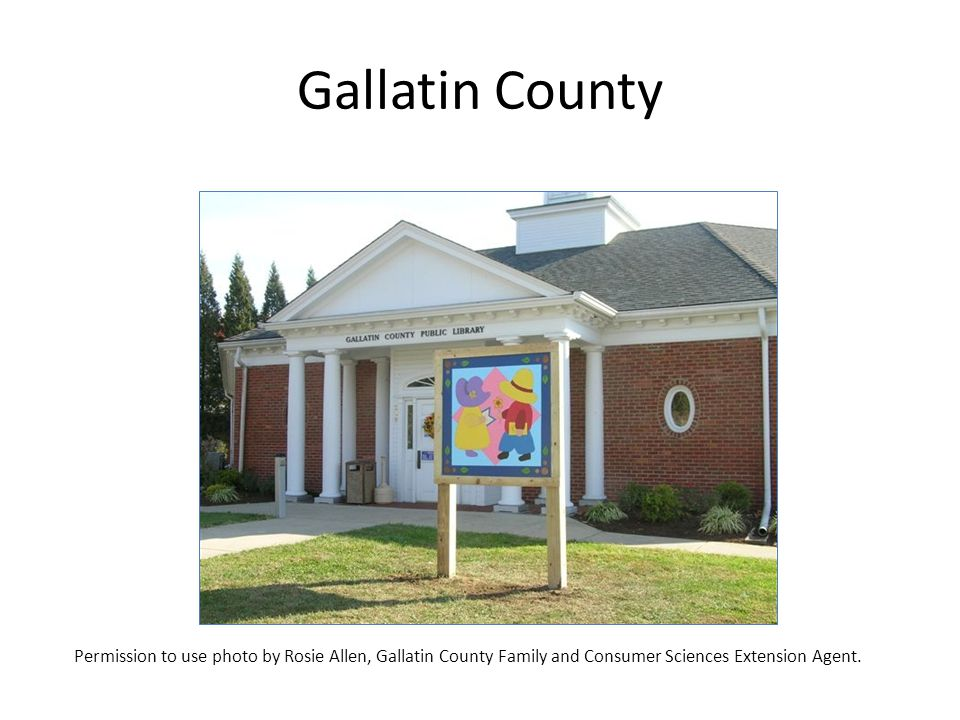 Gallatin County Permission to use photo by Rosie Allen, Gallatin County Family and Consumer Sciences Extension Agent.