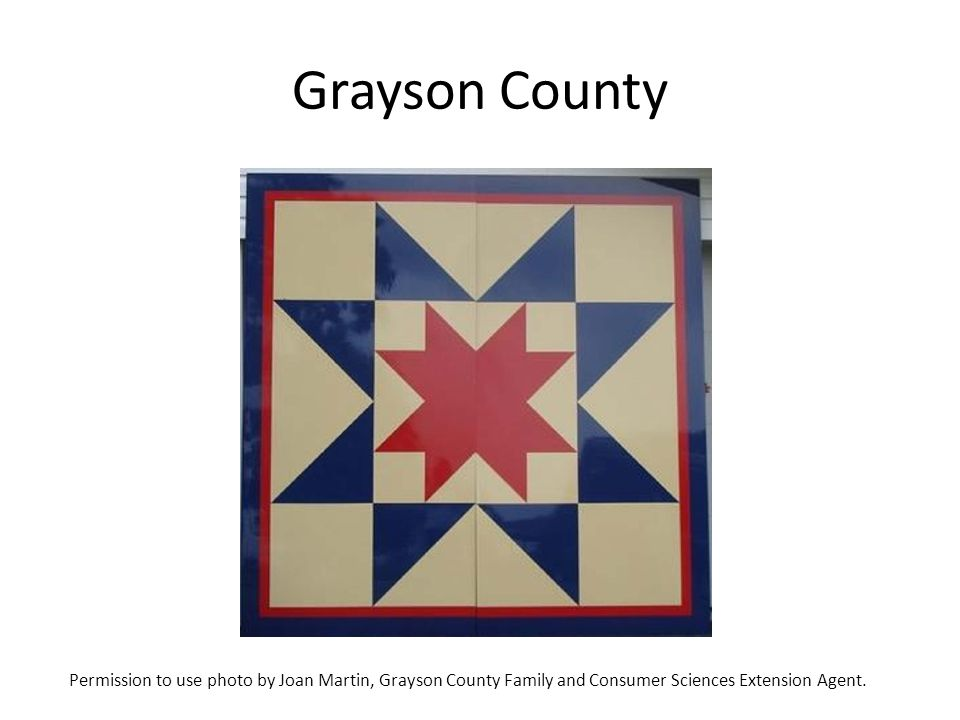 Grayson County Permission to use photo by Joan Martin, Grayson County Family and Consumer Sciences Extension Agent.