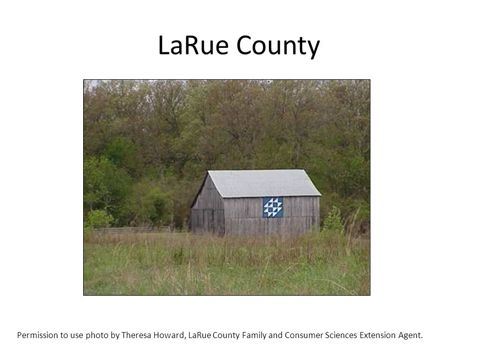 LaRue County Permission to use photo by Theresa Howard, LaRue County Family and Consumer Sciences Extension Agent.