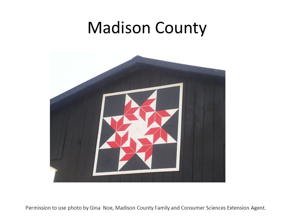Madison County Permission to use photo by Gina Noe, Madison County Family and Consumer Sciences Extension Agent.