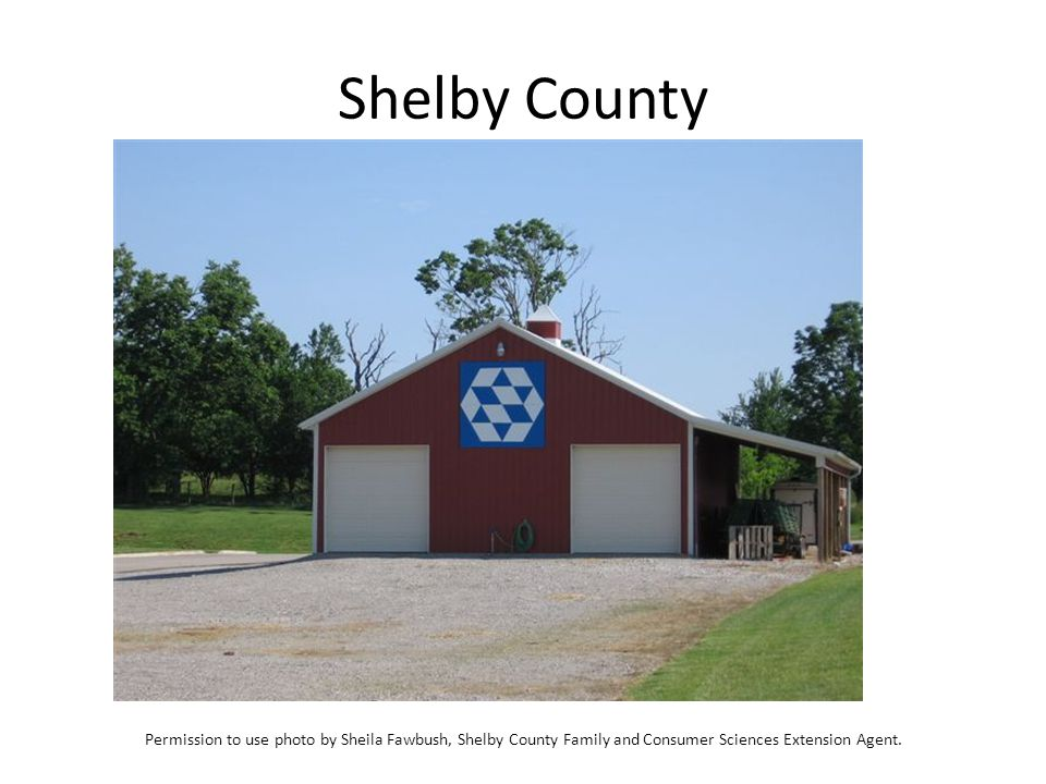 Shelby County Permission to use photo by Sheila Fawbush, Shelby County Family and Consumer Sciences Extension Agent.