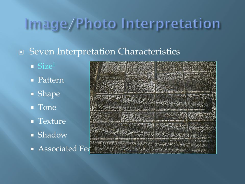 Seven Interpretation Characteristics Size 1 Pattern Shape Tone Texture Shadow Associated Features