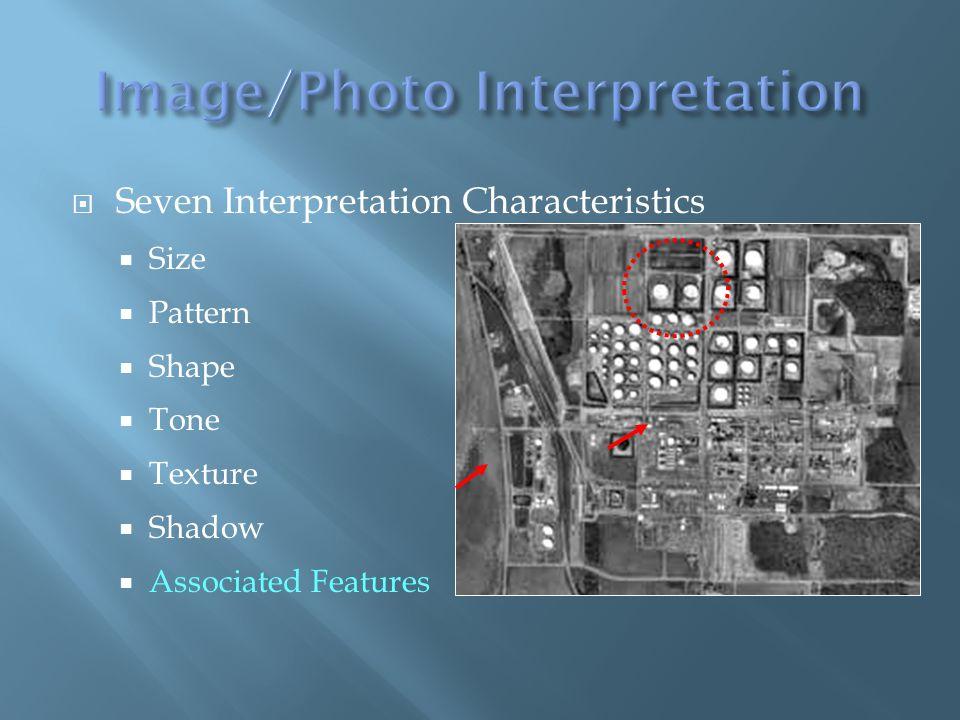 Seven Interpretation Characteristics Size Pattern Shape Tone Texture Shadow Associated Features