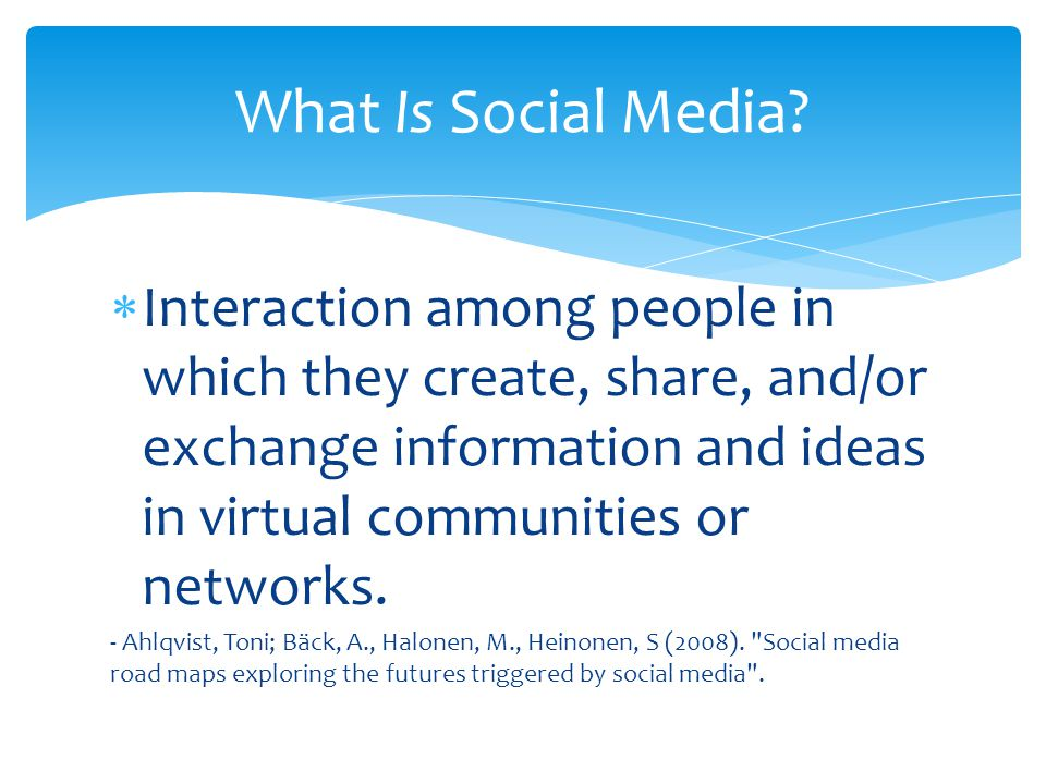 Interaction among people in which they create, share, and/or exchange information and ideas in virtual communities or networks.