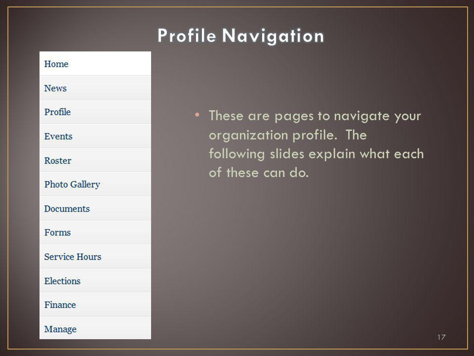 These are pages to navigate your organization profile.