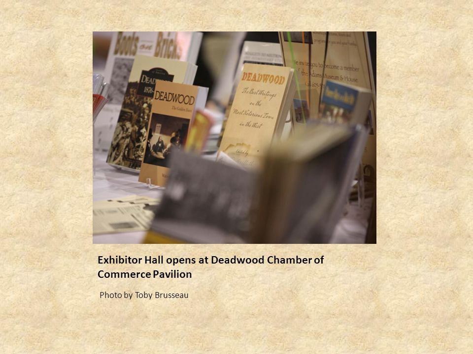 Exhibitor Hall opens at Deadwood Chamber of Commerce Pavilion Photo by Toby Brusseau