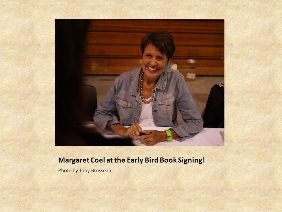 Margaret Coel at the Early Bird Book Signing! Photo by Toby Brusseau