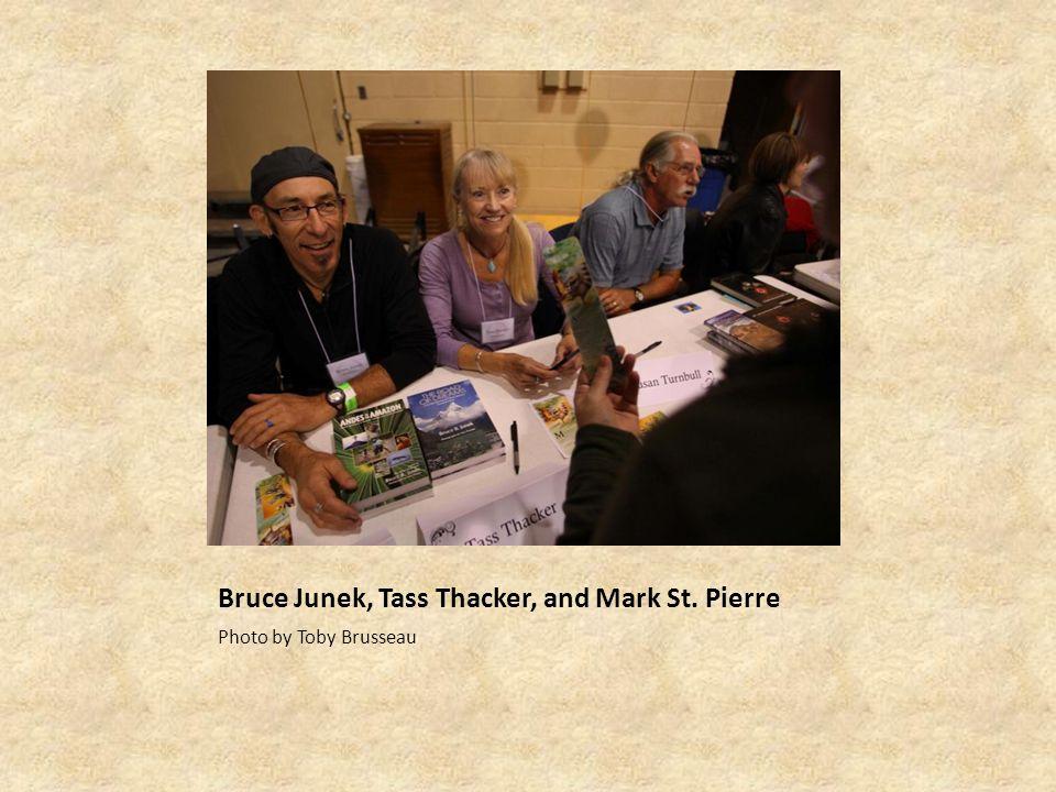 Bruce Junek, Tass Thacker, and Mark St. Pierre Photo by Toby Brusseau