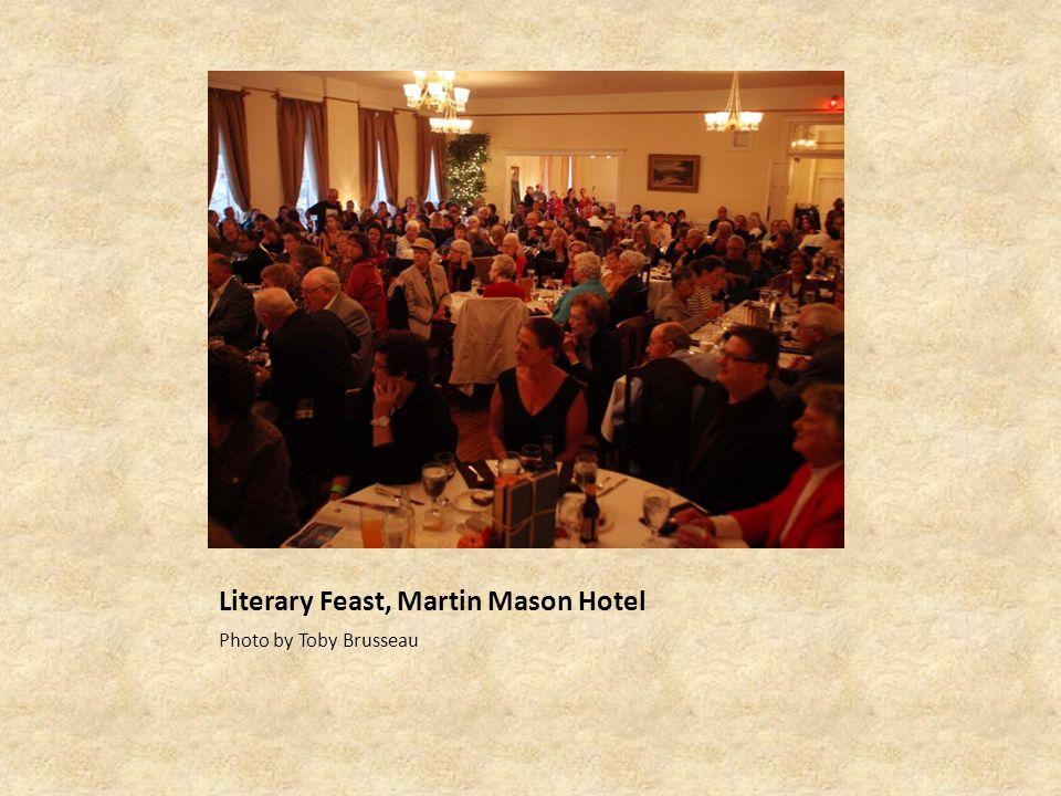 Literary Feast, Martin Mason Hotel Photo by Toby Brusseau