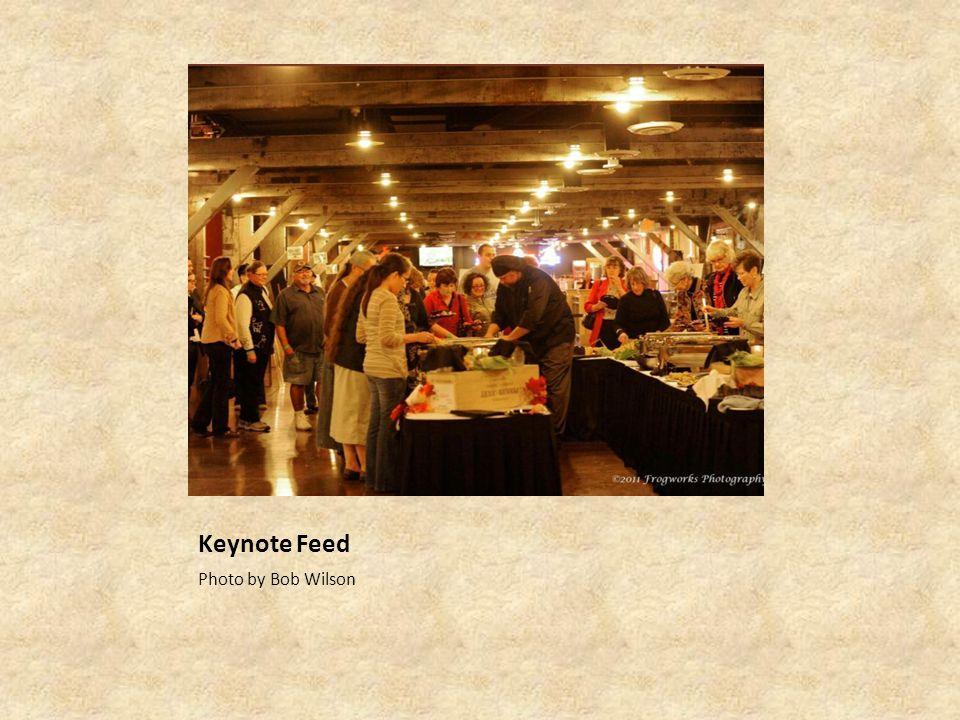 Keynote Feed Photo by Bob Wilson