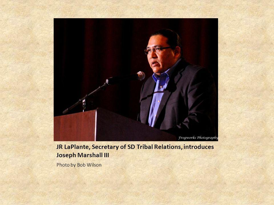 JR LaPlante, Secretary of SD Tribal Relations, introduces Joseph Marshall III Photo by Bob Wilson