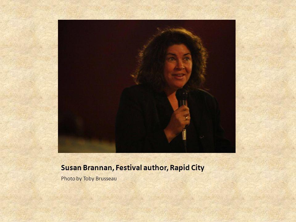 Susan Brannan, Festival author, Rapid City Photo by Toby Brusseau