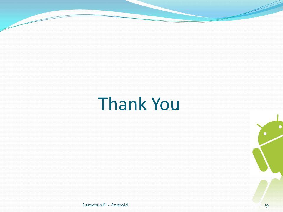 Thank You Camera API - Android19