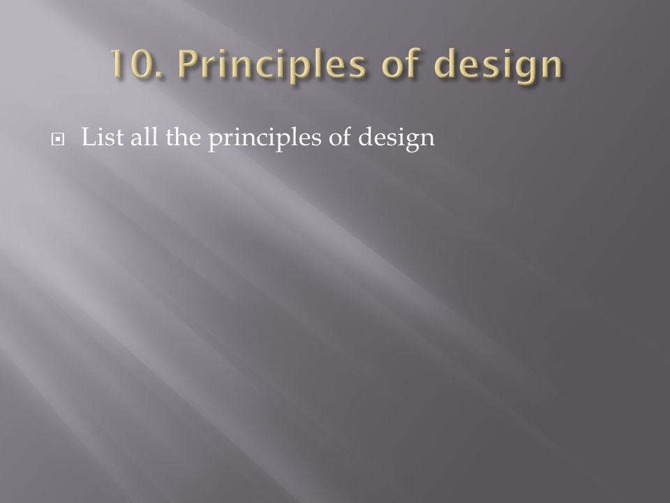 List all the principles of design