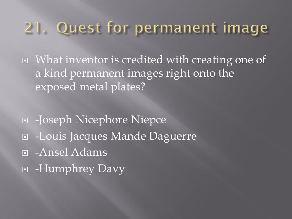What inventor is credited with creating one of a kind permanent images right onto the exposed metal plates.