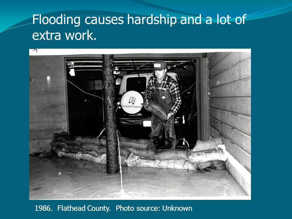 Flooding causes hardship and a lot of extra work. 1986. Flathead County. Photo source: Unknown