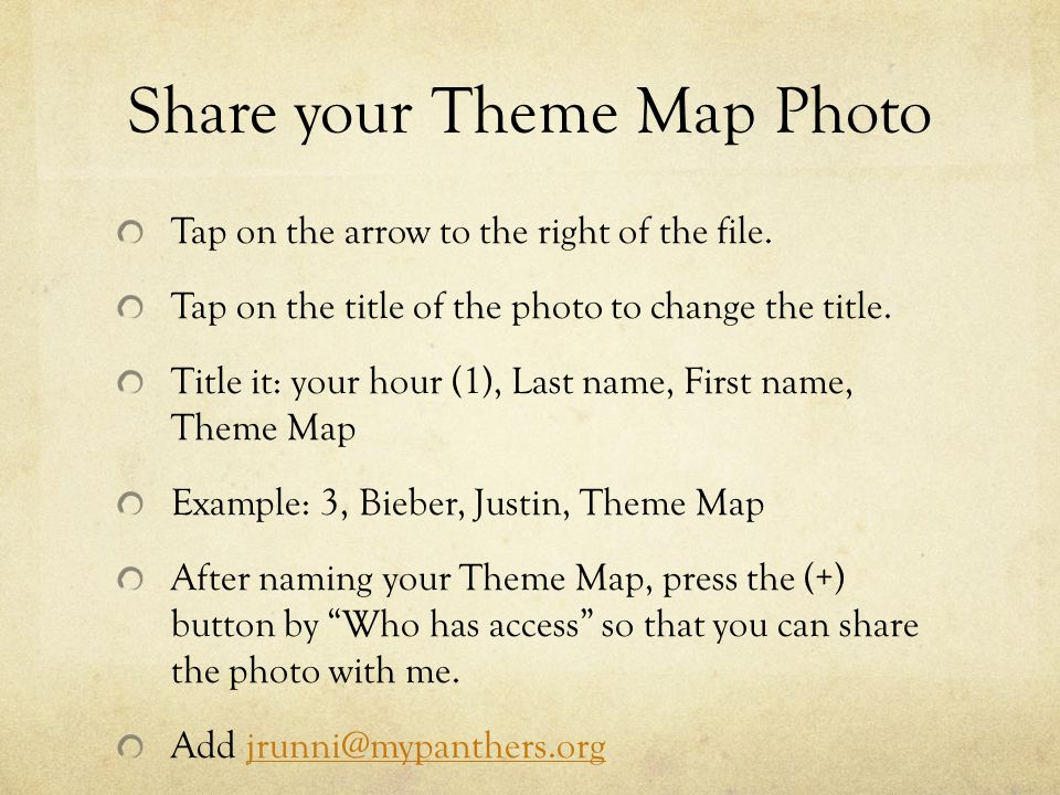 Share your Theme Map Photo Tap on the arrow to the right of the file.