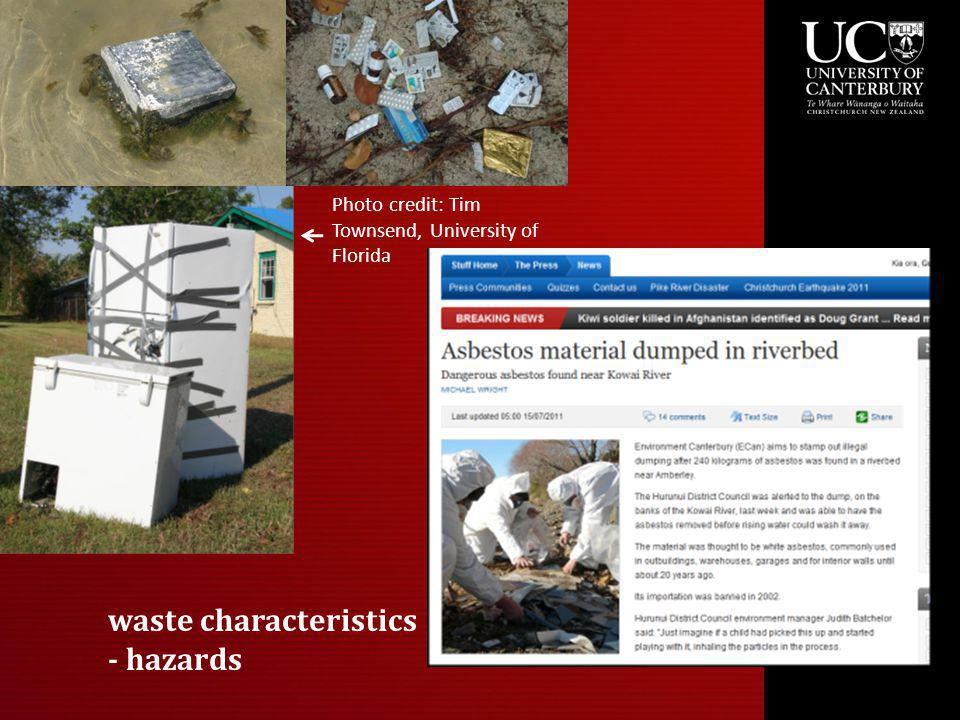 waste characteristics - hazards Photo credit: Tim Townsend, University of Florida