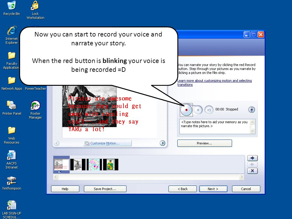 Now you can start to record your voice and narrate your story.