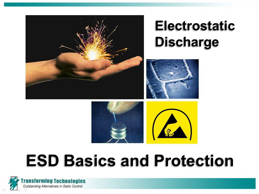 ESD Basics and Protection Electrostatic Discharge